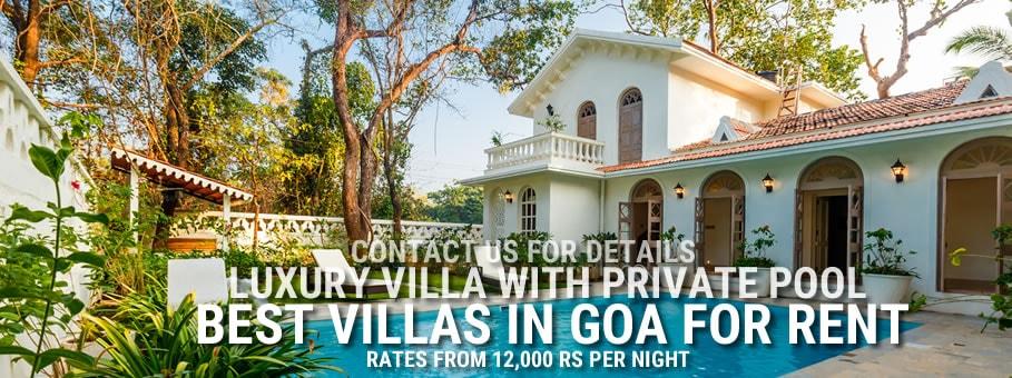 Goa Villa Best Luxury Villas In Goa 2018